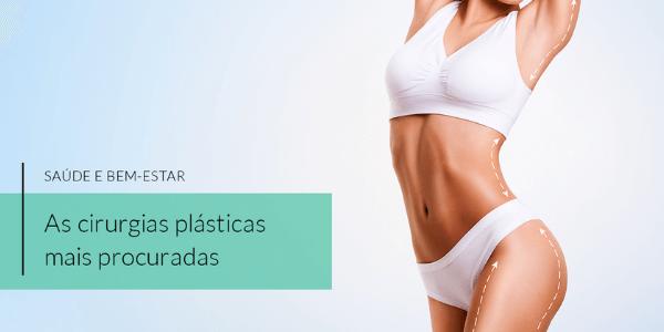 Cirurgias plásticas: quais as mais procuradas